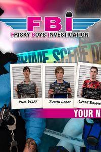 French-Twinks.com Presents 'FBI: Frisky Boys Investigation'