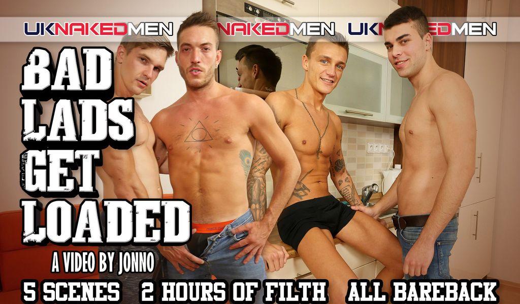 UK Naked Men Releases Latest DVD 'Bad Lads Get Loaded'