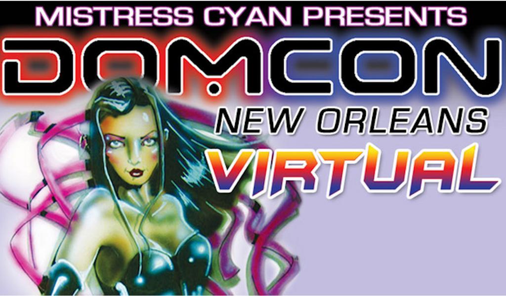 Virtual DomCon NOLA Dominates the Weekend